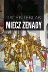 Miecz żenady - Radek Teklak