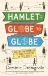 Hamlet: Globe to Globe - Dominic Dromgoole