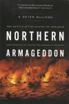 Northern Armageddon: The Battle Of The Plains Of Abraham - D. Peter Macleod