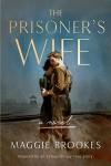 The Prisoner's Wife - Maggie Brooks