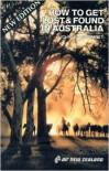 How to Get Lost and Found in Australia - John W. McDermott, Roger Suga, Bobbye L. McDermott