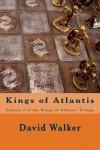 Kings of Atlantis (Kings of Atlantis Book 2) (Volume 2) - David Walker