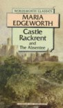 Castle Rackrent (Wordsworth Classics) - Maria Edgeworth