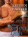 The Perfect Dish - Kristen Painter