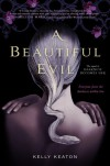 A Beautiful Evil (Gods & Monsters #2) - Kelly Keaton