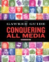 The Gawker Guide to Conquering All Media: Gawker Media - Chelsea Peretti;Bridie Clark