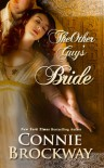 The Other Guy's Bride (Braxton, #2) - Connie Brockway