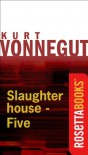 Slaughterhouse-Five - Kurt Vonnegut