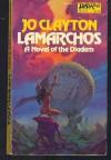 Lamarchos - Jo Clayton