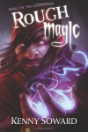 Rough Magic - Kenny Soward, J.M. Martin