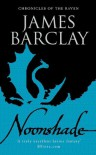 Noonshade (GOLLANCZ S.F.) - James Barclay