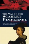 The Way of the Scarlet Pimpernel - Emmuska Orczy