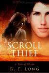 The Scroll Thief - R.F. Long