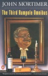 The Third Rumpole Omnibus - John Mortimer