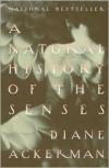A Natural History of the Senses -