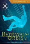 The Softwire: Betrayal on Orbis 2 - P.J. Haarsma