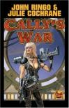 Cally's War (Posleen War) - John Ringo;Julie Cochrane