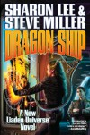 Dragon Ship (Theo Waitley, #4) - Sharon Lee, Steve Miller