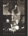 Diane Arbus Revelations - Diane Arbus, Doon Arbus