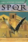 SPQR II: The Catiline Conspiracy - John Maddox Roberts