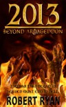 2013: Beyond Armageddon - Robert   Ryan