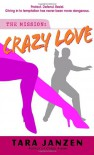 Crazy Love - Tara Janzen
