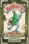 My Robots: The Robotic Genius of Lady Regina Bonquers III - Johan Olander