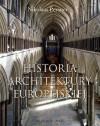 Historia architektury europejskiej - Anna Cichowicz, Nikolaus Pevsner, Jan Wydro