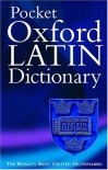 The Pocket Oxford Latin Dictionary - James Morwood
