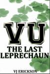 The Last Leprechaun (Vampire University, #2) - V.J. Erickson