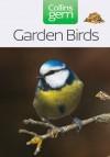 Garden Birds (Collins GEM) - Stephen Moss