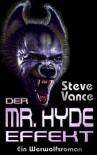 Der Mr. Hyde-Effekt - Steve Vance;Andreas Diesel