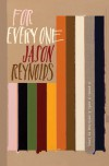 For Everyone - Jason Reynolds