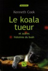 le koala tueur - Kenneth Cook