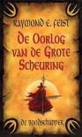 De Boodschapper (Verhalen van de Oorlog van de Grote Scheuring, #2) - Raymond E. Feist, Richard Heufkens