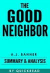 The Good Neighbor: By A.J. Banner | Summary & Analysis - QuickRead
