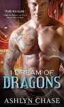 I Dream of Dragons (Boston Dragons) - Ashlyn Chase
