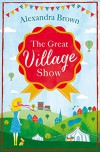 The Great Village Show - Alexandra Brown