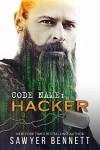 Code Name: Hacker (Jameson Force Security, #4) - Sawyer Bennett
