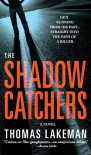 The Shadow Catchers - Thomas Lakeman