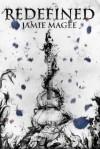 Redefined (See #4) - Jamie Magee
