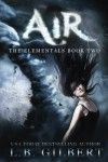 Air: The Elementals Book Two (Volume 2) - L.B. Gilbert