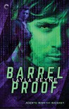 Barrel Proof - Layla Reyne