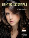 Lighting Essentials: A Subject-Centric Approach for Digital Photographers - Don Giannatti