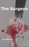 The Surgeon - Neil  McGowan