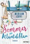 Sommer in Atlantikblau: Roman - Miriam Covi
