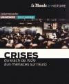 Crises: du krach de 1929 aux menaces sur l'euro - Collectif