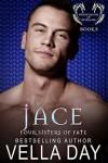 Jace - Vella Day