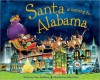 Santa Is Coming to Alabama - Steve Smallman, Robert Dunn