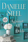 Against All Odds (Large Print edition) - Steel Danielle, Danielle Steel